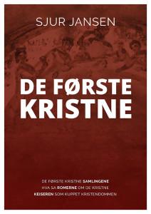 """Omslaget til e-boken """"De første kristne"""" av Sjur Jansen. Forsiden er mørk rød, man kan så vidt skimte et veggmaleri fra 300-tallet med kristne som sitter ved et måltid rundt et bord."""